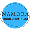 NAMORA.BUDILUHUR.BLOG